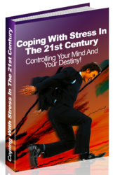 Coping With Stress In The 21st Century