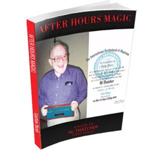After Hours Magic: A Book of Al Thatcher Card Magic Review